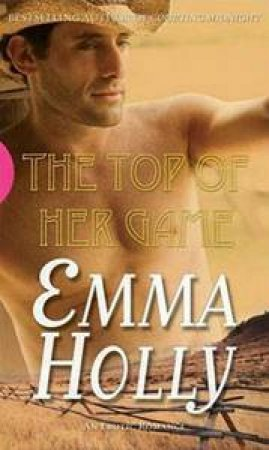 Black Lace: The Top Of Her Game by Emma Holly
