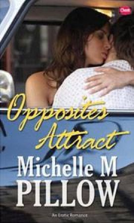 Cheek: Opposites Attract by Michelle M Pillow