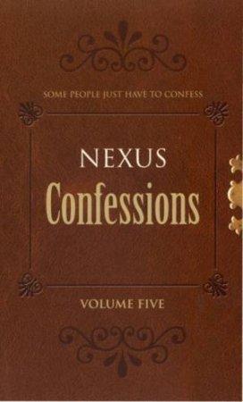 Nexus Confessions, Vol 5 by Various