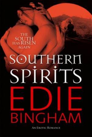 Southern Spirits by Edie Bingham