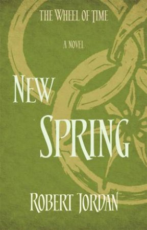 The Wheel Of Time Prequel: New Spring
