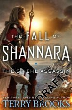 The Stiehl Assassin Book Three of the Fall of Shannara