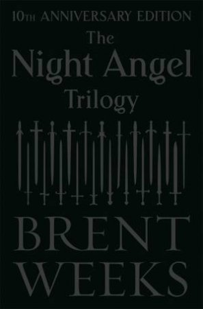 The Night Angel Trilogy (10th Anniversary Edition)