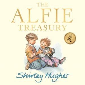 The Alfie Treasury by Shirley Hughes