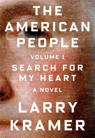 The American People by Larry Kramer