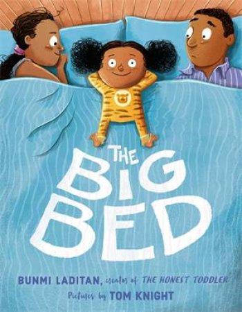 The Big Bed by Bunmi Laditan & Tom Knight