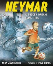 Neymar A Soccer Dream Come True