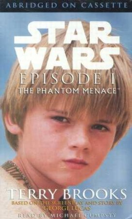 Star Wars: Episode I: The Phantom Menace - Cassette by Terry Brooks
