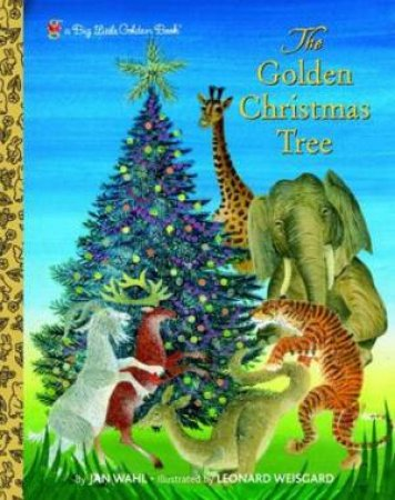 Big Little Golden Book: The Golden Christmas Tree by Jan Wahl