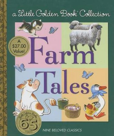 A Little Golden Book Collection: Farm Tales by Golden Books