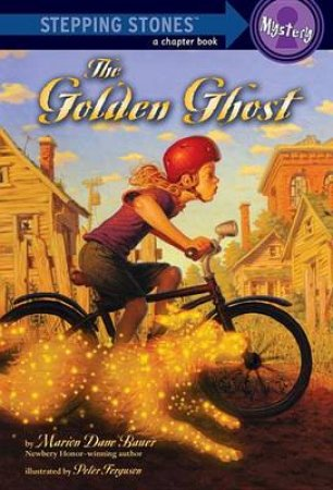 Stepping Stones: The Golden Ghost by Marion D Bauer