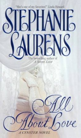 All About Love by Stephanie Laurens