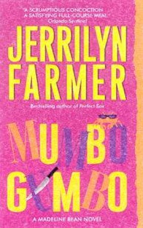 A Madeline Bean Catering Mystery: Mumbo Gumbo by Jerrilyn Farmer