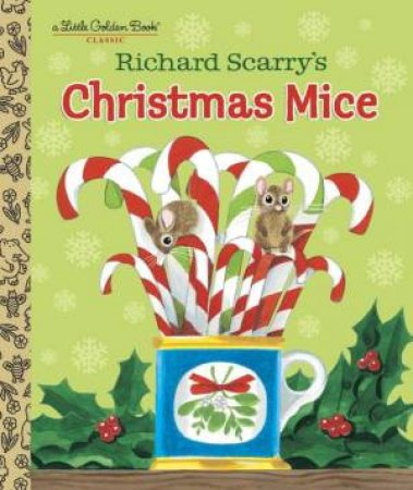 LGB: Richard Scarry's Christmas Mice by Richard Scarry