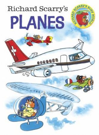 Richard Scarry's Planes: Board Book