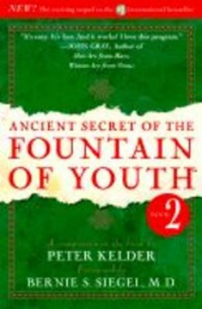 The Ancient Secret Of The Fountain Youth Volume 2 by Peter Kelder
