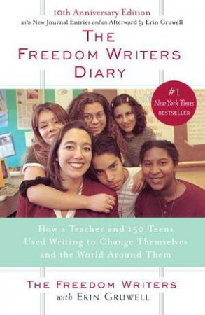 Freedom Writers Diary by Erin Gruwell
