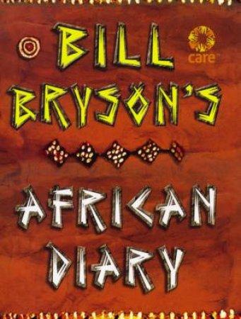 Bill Bryson's African Diary by Bill Bryson