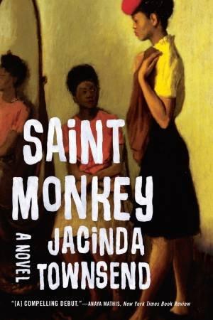 Saint Monkey a Novel by Townsend
