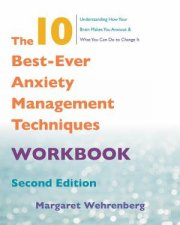 The 10 BestEver Anxiety Management Techniques Workbook