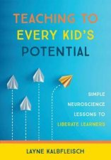 Teaching To Every Kids Potential
