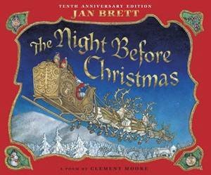 Night Before Christmas by Jan (Illus) Brett