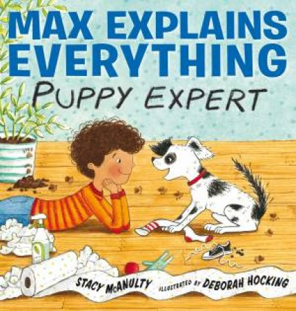 Max Explains Everything by Stacy McAnulty