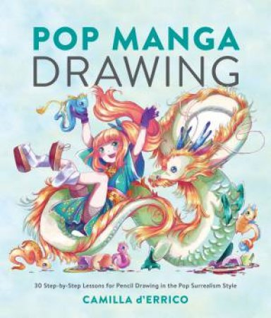 Pop Manga Drawing by Camilla D'Errico