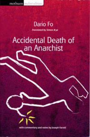 Accidental Death of an Anarchist (MSE) by Dario Fo