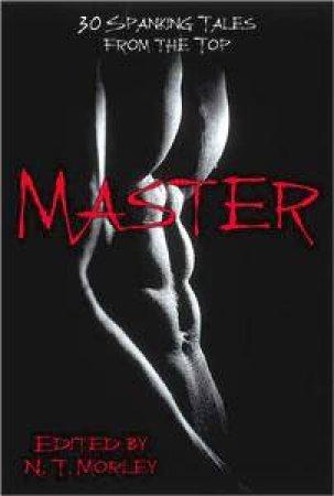 Master/Slave by N T Morley