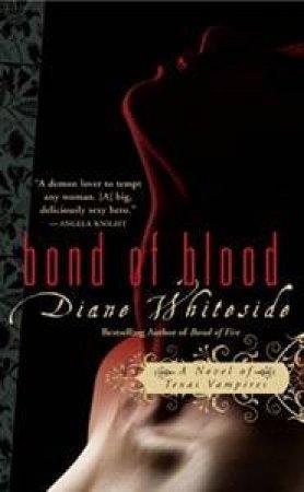 Bond Of Blood by Diane Whiteside