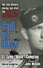 Call of Duty My Life Before During and After The Band of Brothers