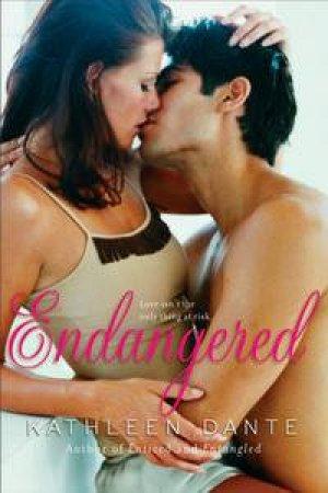 Endangered by Kathleen Dante