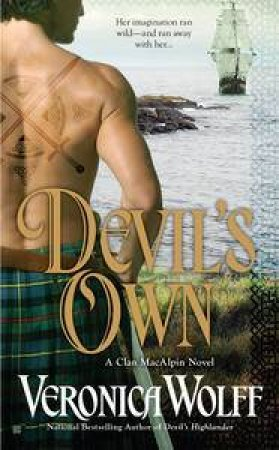 A Clan MacAlpin Novel: Devil's Own by Veronica Wolff