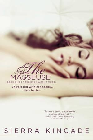The Masseuse by Sierra Kincade