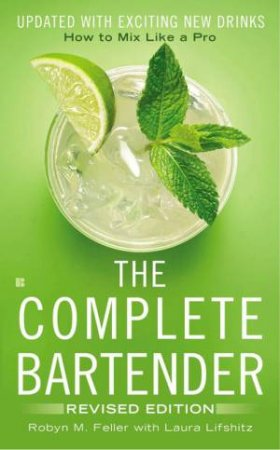 The Complete Bartender - Revised Edition