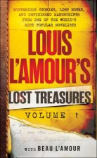 Louis L'amour's Lost Treasures Volume 1 by Louis L'amour