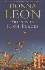 A Commissario Brunetti Novel Friends In High Places