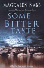 A Marshal Guarnaccia Novel Some Bitter Taste