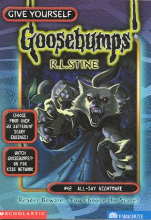 Give Yourself Goosebumps 42: All-Day Nightmare