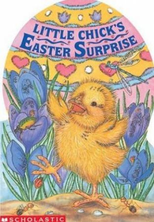 Little Chick's Easter Surprise by Tara Doyle