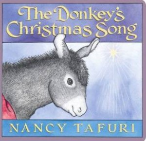 Donkey's Christmas Song by Nancy Tafuri