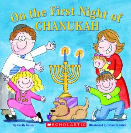 On The First Night of Chanukah by Cecily Kaiser
