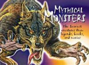 Mythical Monsters: The Scariest Creatures From Legend Fairy Tale by Chris  McNab - 9780439854795 - QBD Books