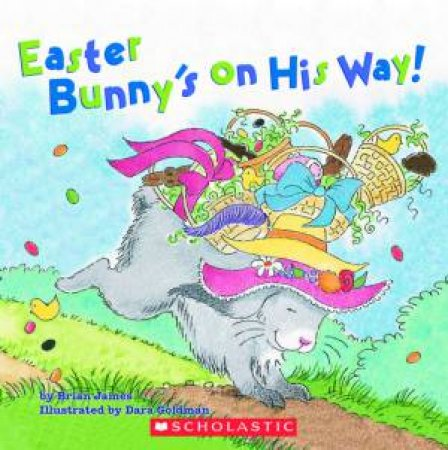 Easter Bunny's On His Way by Brian Masino