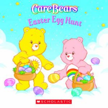 Care Bears: Easter Egg Hunt by Unknown