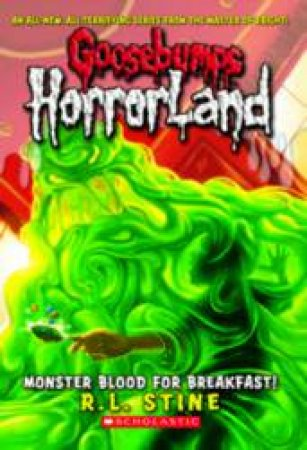 Goosebumps Horrorland 03: Monster Blood for Breakfast