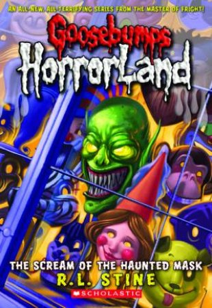 Goosebumps Horrorland 04: Screams of Haunted Mask
