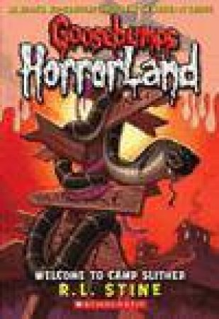 Goosebumps Horrorland 09: Welcome to Camp Slither