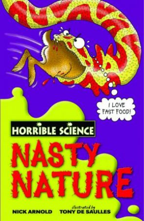 Horrible Science: Nasty Nature by Nick Arnold